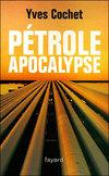 Pétrole Apocalypse