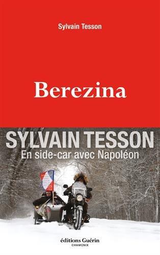 """Berezina"" de Sylvain Tesson"
