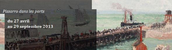 Pissarro dans les ports du 27 avril au 29 septembre 2013